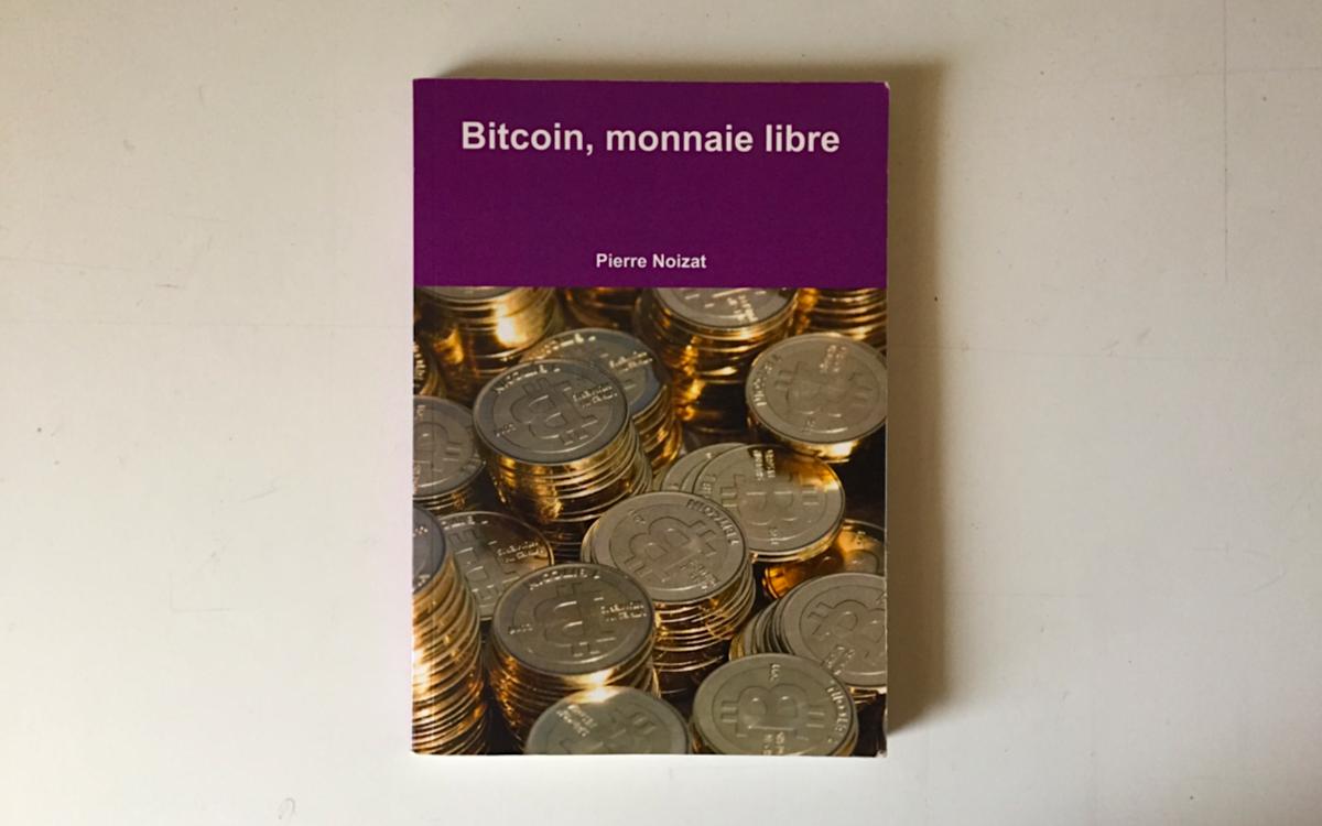 Première de couverture de Bitcoin, monnaie libre de Pierre Noizat